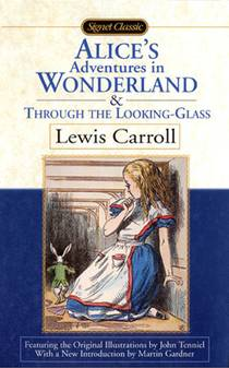 Picture of a book: Alice's Adventures In Wonderland & Through The Looking-Glass