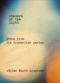 Picture of a book: Chasers of the Light: Poems from the Typewriter Series