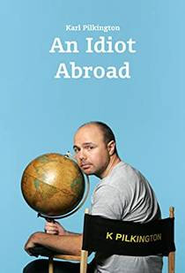 Picture of a TV show: An Idiot Abroad