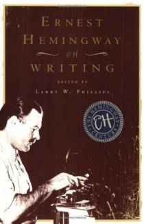 Picture of a book: Ernest Hemingway on Writing