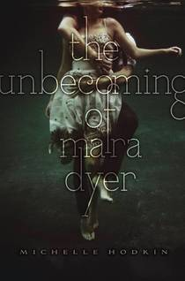 Picture of a book: The Unbecoming Of Mara Dyer
