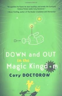 Picture of a book: Down And Out In The Magic Kingdom