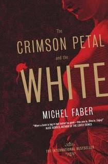 Picture of a book: The Crimson Petal And The White