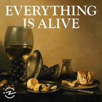 Picture of a podcast: Everything Is Alive