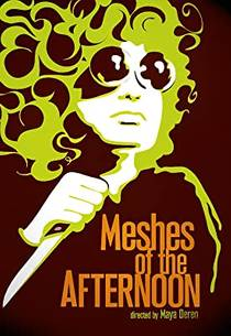 Picture of a movie: Meshes Of The Afternoon