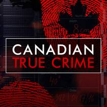 Picture of a podcast: Canadian True Crime