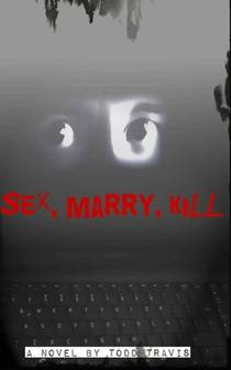 Picture of a book: Sex, Marry, Kill