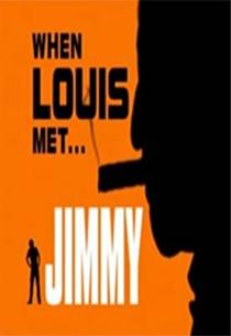 Picture of a TV show: When Louis Met... Jimmy