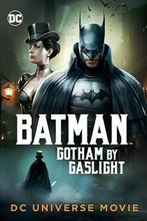 Picture of a movie: Batman: Gotham By Gaslight