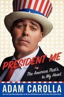 Picture of a book: President Me: The America That's In My Head
