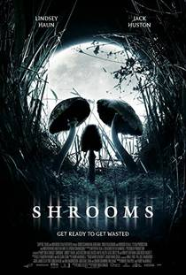 Picture of a movie: Shrooms