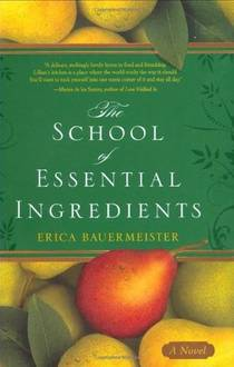 Picture of a book: The School Of Essential Ingredients