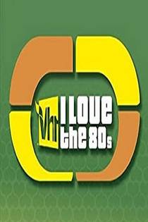 Picture of a TV show: I Love The '80s