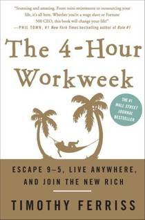 Picture of a book: The 4-Hour Workweek