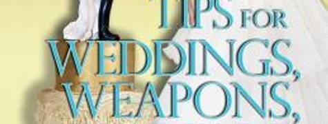 Image of The Housewife Assassin's Tips For Weddings, Weapons, And Warfare
