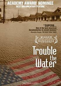 Picture of a movie: Trouble The Water