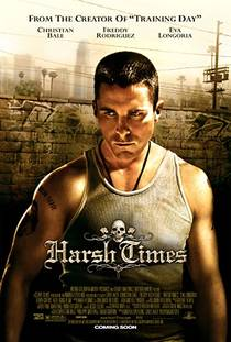 Picture of a movie: Harsh Times