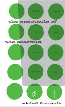 Picture of a book: The Spectacle Of The Scaffold