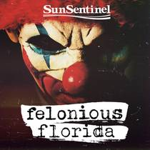 Picture of a podcast: Felonious Florida