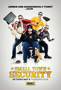 Picture of a TV show: Small Town Security