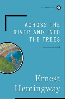 Picture of a book: Across The River And Into The Trees