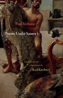 Picture of a book: Poems Under Saturn: Poèmes saturniens (Lockert Library of Poetry in Translation)