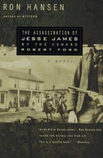 Picture of a book: The Assassination Of Jesse James By The Coward Robert Ford