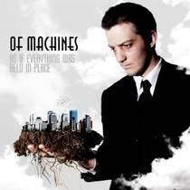 Picture of a band or musician: Of Machines