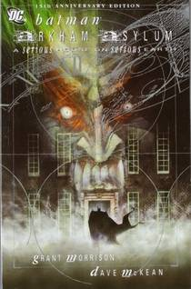 Picture of a book: Batman: Arkham Asylum - A Serious House On Serious Earth