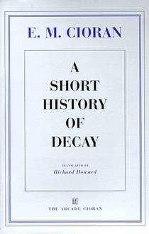 Picture of a book: A Short History Of Decay