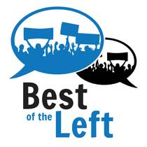Picture of a podcast: Best Of The Left - The Best Of Progressive And Liberal Talk