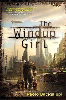 Picture of a book: The Windup Girl