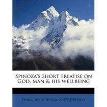 Picture of a book: Short Treatise on God, Man, and His Well-Being