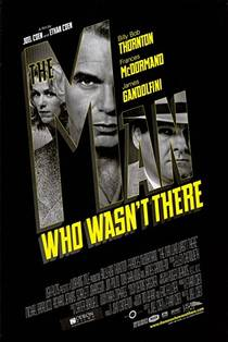 Picture of a movie: The Man Who Wasn't There