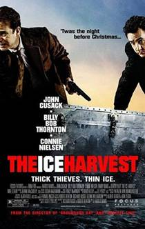 Picture of a movie: The Ice Harvest