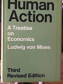Picture of a book: Human Action: A Treatise On Economics