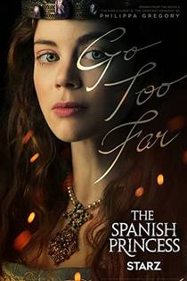 Picture of a TV show: The Spanish Princess