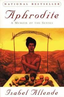 Picture of a book: Aphrodite: A Memoir Of The Senses