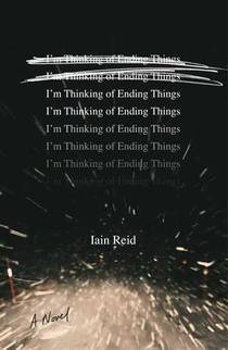 Picture of a book: I'm Thinking Of Ending Things