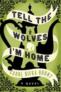 Picture of a book: Tell The Wolves I'm Home