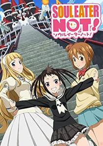 Picture of a TV show: Soul Eater Not!