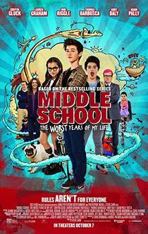Picture of a movie: Middle School: The Worst Years Of My Life