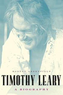 Picture of a book: Timothy Leary: A Biography