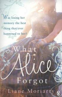 Picture of a book: What Alice Forgot