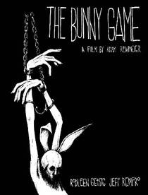 Picture of a movie: The Bunny Game