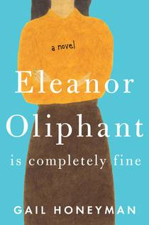 Picture of a book: Eleanor Oliphant Is Completely Fine