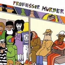 Picture of a band or musician: Professor Murder
