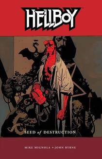 Picture of a book: Hellboy, Vol. 1: Seed Of Destruction
