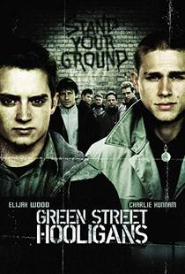Picture of a movie: Green Street Hooligans