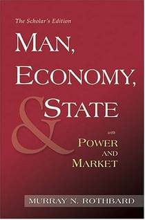 Picture of a book: Man, Economy, And State / Power And Market: Government And Economy